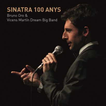 Sinatra 100 Anys-Bruno Oro & V. Martín Dream Big Band